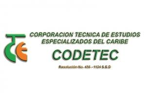 Corp. Técnica de Estudios Especializados del Caribe Codetec