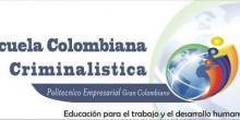 Politecnico Empresarial Grancolombiano - Escuela Colombiana de Criminalistica